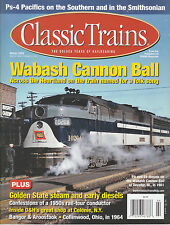 CLASSIC TRAINS WINTER 2009 BANGOR & AROOSTOOK WABASH D&H SOUTHERN Ps-4 NYC FT SF