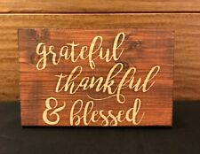 "GRATEFUL THANKFUL & BLESSED wood box sign 5 x 3-1/2 x 1-1/2"" P Graham Dunn"