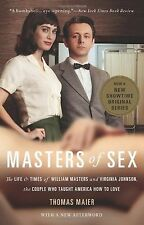 Masters of Sex: The Life and Times of William Masters and Virginia J... NEW BOOK