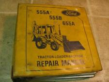Ford 555A 555B 655A TLB Tractor Loader Backhoe Repair Service Manual