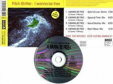 "PITCH SHIFTER ""I wanna be free"" (CD Maxi)"