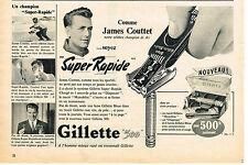 PUBLICITE ADVERTISING    1957   Gillette 500  rasoir super rapide JAMES COUTTET