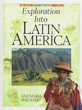 Exploration into Latin America Machado, Ana Maria Library Binding