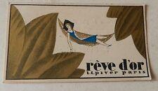 Carte Publicitaire REVE D'OR  L.T. PIVER - PARIS - Maison E. HUBERT HARDY CHIMAY