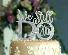 """""""We Still Do 20th"""" Anniversary Wedding Cake Topper made with crystal rhinestones"""