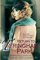 Return to Tyringham Park by McLoughlin, Rosemary