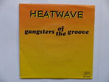 45 Tours HEATWAVE Gangsters of the groove , find someone like you 9326