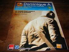 DOMINIQUE A - PUBLICITE SUR NOS FORCES MOTRICES !!!!!!!