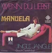 """""""7"""" - MANUELA - Wenn du liebst"""