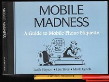 Rare! MOBILE MADNESS Comedy Phone Etiquette VERY FUNNY 128 pages EC+