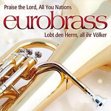 EUROBRASS-Praise the Lord all you Nations!/plaude al signor,/4