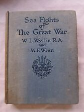 Old Book Sea Fights of The Great War Wyllie and Wren 1918 GC