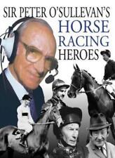 Peter O'Sullevan's Horse Racing Heroes-Sir Peter O'Sullevan