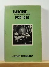 Harcunk 1920-1945 Simontsits 1975 History Hungary WWII World War Two Photos