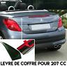 LAME COFFRE SPOILER BECQUET AILERON MALLE HAYON pour PEUGEOT 207CC 207 CC 07-15