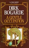 Gentle Occupation Hardcover Dirk Bogarde