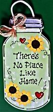 MASON JAR There's No Place Like Home SIGN Wall Art Hanger Door Country Plaque