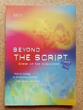BEYOND THE SCRIPT: Take Two - Drama in the Classroom - Ewing & Simons - PETA