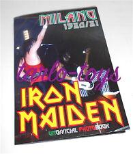 IRON MAIDEN 1980/81 Tour Milano italy unofficial photo book - libro fotografico