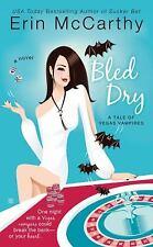 Bled Dry By Erin McCarthy Tale Of Vegas Vampires Series Paperback 2009
