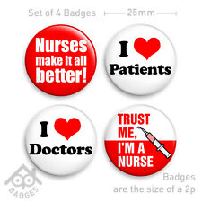 "Nurse Fancy Dress Badge I heart Love Doctors Sexy -1"" Badge x4 Badges NEW"