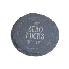 """""""I Have Zero F*cks Left To Give"""" Engraved Slate Coaster - Funny Gift For Friends"""