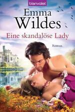 Eine skandalöse Lady - Emma Wildes - 9783442379736