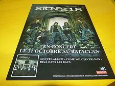STONE SOUR - Publicité de magazine / Advert COME WHAT(EVER) MAY !!!