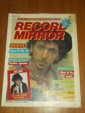 RECORD MIRROR OCTOBER 16 1982 AC/DC HAIRCUT 100 DEXYS MIDNIGHT RUNNERS BAUHAUS