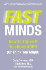 Fast Minds: How to Thrive If You Have ADHD (Or Think You Might) Craig Surman HC