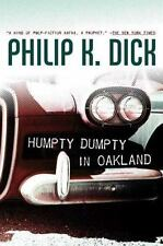 Humpty Dumpty in Oakland by Philip K Dick a Hardcover book FREE SHIPPING