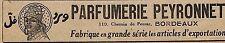 """BORDEAUX PARFUMERIE """" PEYRONNET """" PUBLICITE 1919"""