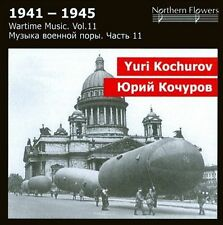 Wartime Music Vol. 11: Yuri Kochurov - Macbeth Symphony, Suvorov Overture, et al