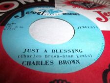 CHARLES BROWN-JUST A BLESSING/CHRISTMAS IN HEAVEN-JEWEL 814 NM VINYL RECORD 45
