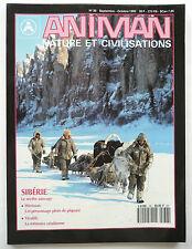"Presse - Magazine - Revue ANIMAN - ""Nature et Civilisations"" - n° 36 - 1992"