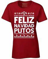 Feliz Navidad Putos Womens T-Shirt Ugly Merry Christmas Shirt Xmas Party gift