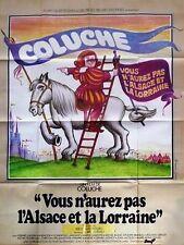 Affiche Pliée 120x160cm VOUS N'AUREZ PAS L'ALSACE ET LA LORRAINE 1977 Coluche TB