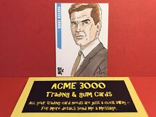 Unstoppable - THE SAINT - SKETCH CARD - Adam Worton SK1 - A - Roger Moore