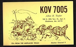 """QSL QSO RADIO CARD """"From The Misplaced Texan"""", Gladstone, MO (Q848)"""