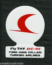 DC-10 TURKISH AIRLINES STICKER - FLY THY DC-10 TURK HAVA YOLLARI