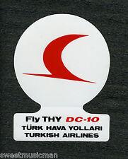 DC-10 TURKISH AIRLINES STICKER - FLY THY DC-10 TURK HAVA YOLLARI