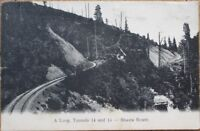 Shasta Route, CA 1907 Postcard-A Loop, Tunnels 14 & 15, Southern Pacific Railway