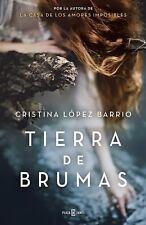 Tierra de brumas / Land of Fog (Spanish Edition) by Lpez Barrio, Cristina