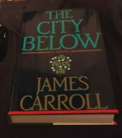 The City Below James Carroll HB/DJ 1st edition 1994 SIGNED FINE/FINE