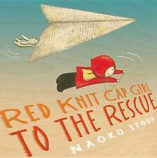 Red Knit Cap Girl to the Rescue by Naoko Stoop (Hardback, 2013)