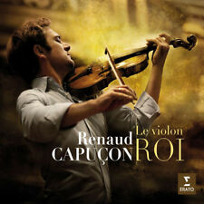 Renaud Capucon : Renaud Capucon: Le Violon Roi CD (2014) ***NEW***
