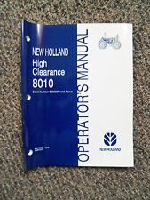 New Holland Operator's Manual for 8010 Tractor High Clearance Model