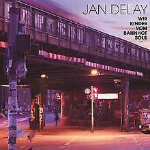 Wir Kinder Vom Bahnhof Soul (Ltd.Pur Edt.) von Delay,Jan | CD | Zustand gut