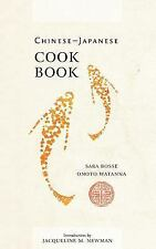 Chinese-Japanese Cook Book by Onoto Watanna and Sara Bosse (2006, Paperback)