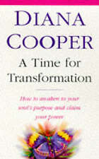 Good, ATime for Transformation How to Awaken to Your Soul's Purpose and Claim Yo